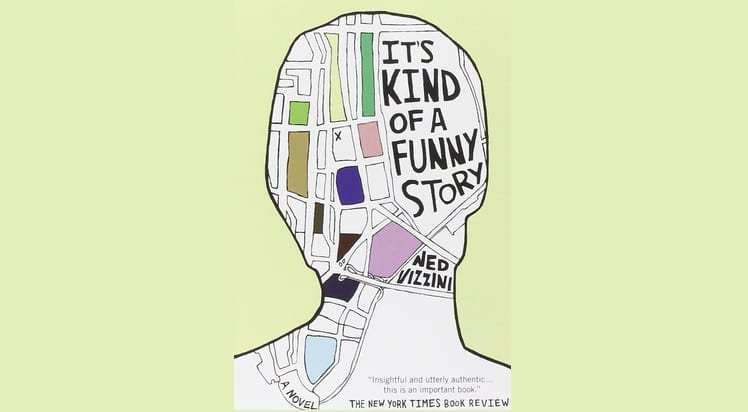 Book Review: It's Kind Of A Funny Story // Ned Vizzini