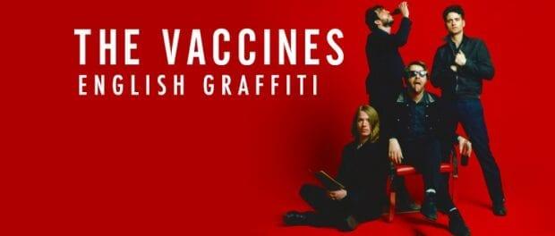 Album Review: English Graffiti // The Vaccines