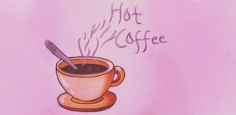 Single Review: Hot Coffee // Trash
