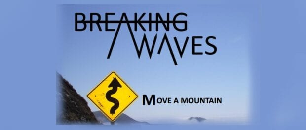 Album Review: Move A Mountain // Breaking Waves