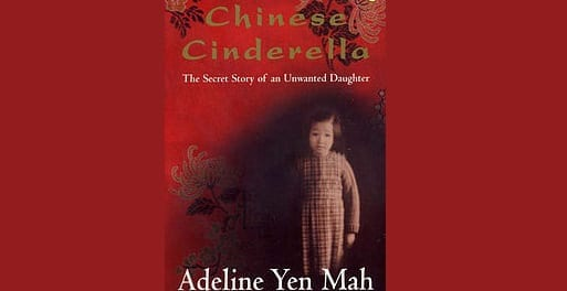 Book Review: Chinese Cinderella // Adeline Yen Mah