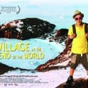 Film Review: The Village at the End of the World