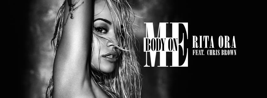 Track Review: Body On Me (feat. Chris Brown) // Rita Ora