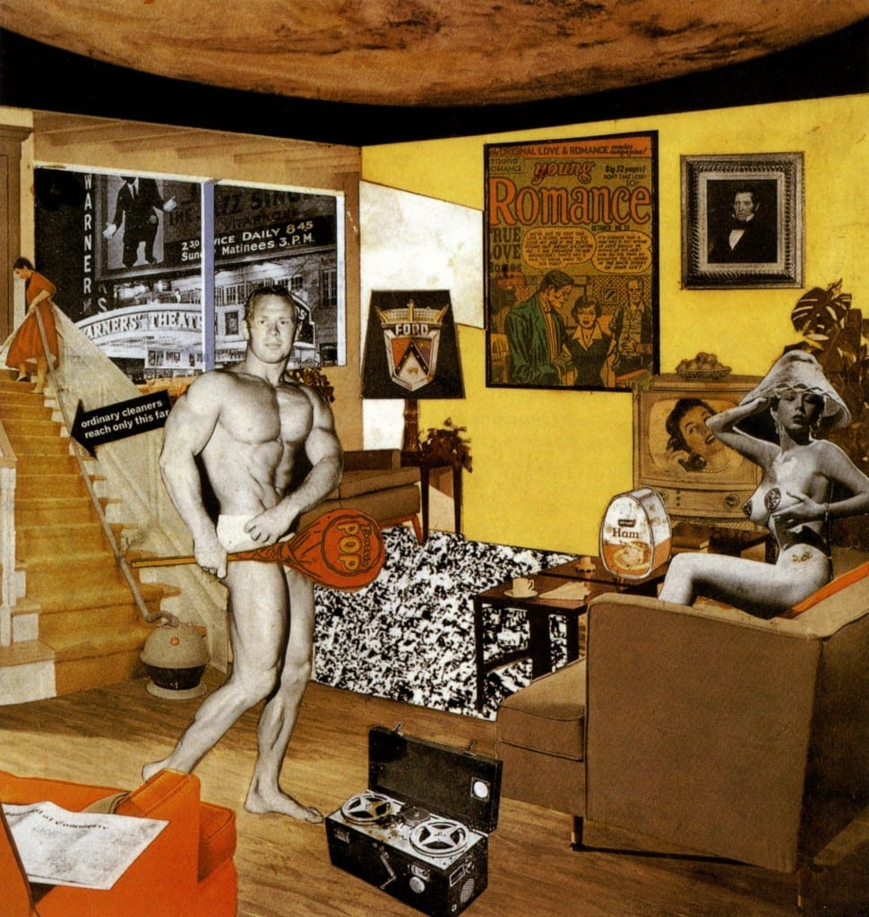 Piece Of The Week: Just What Is It That Makes Today's Homes So Different, So Appealing // Richard Hamilton