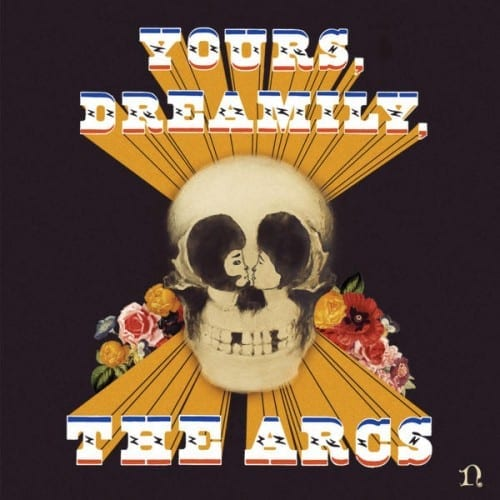 Album Review: Yours, Dreamily // The Arcs