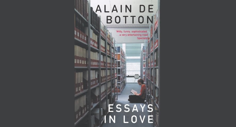 alain de botton essays in love review I recently picked up 'essays in love' on a whim in a shoreditch market, and having briefly skimmed the blurb, i was hopeful that it would provide some insightful.