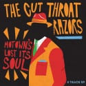 EP Review: Motown's Lost Its Soul // The Cut Throat Razors