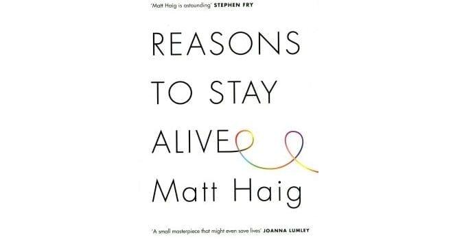 50 Books (4): Reasons to Stay Alive // Matt Haig