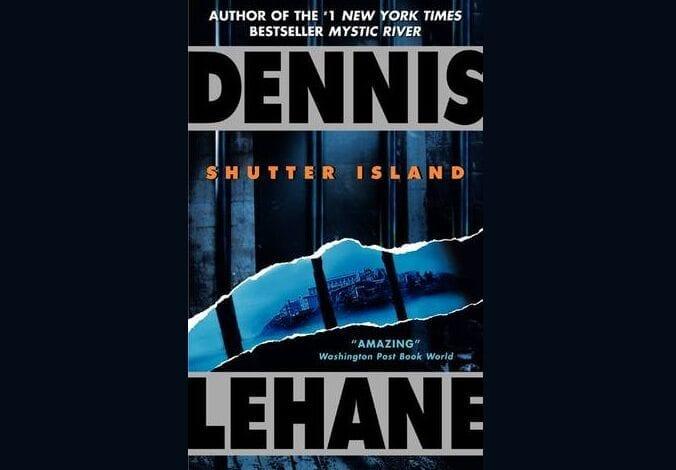 50 Books (5): Shutter Island // Dennis Lehane