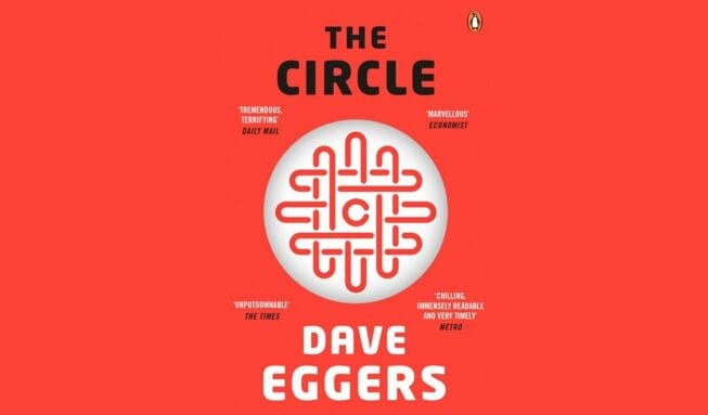 50 Books (6): The Circle // Dave Eggers