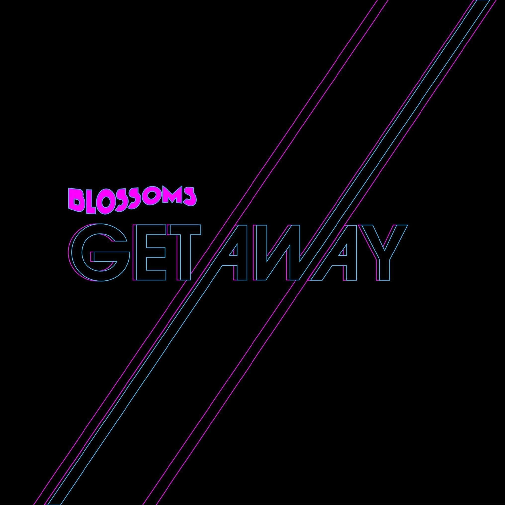 Single Review: Getaway // Blossoms