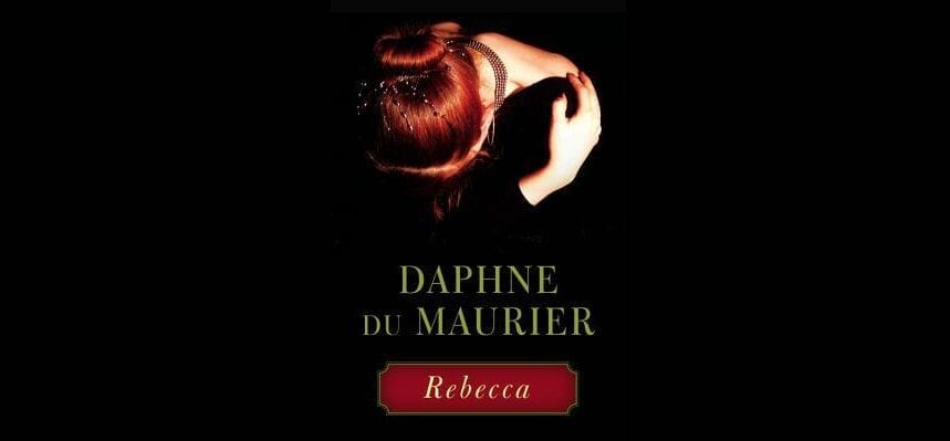 Book Review: Rebecca // Daphne du Maurier