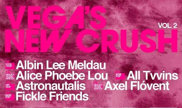 Live Review: Vega's New Crush Vol. 2 // Lille Vega, CPH – 26/5-16