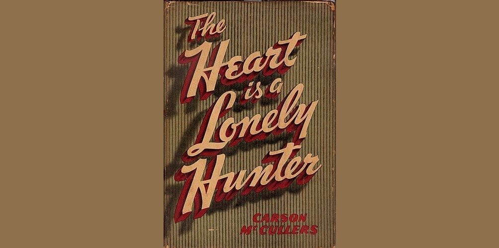 Book By My Bedside: The Heart is a Lonely Hunter // Carson McCullers