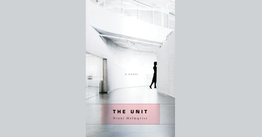 Book Review: The Unit // Ninni Holmqvist