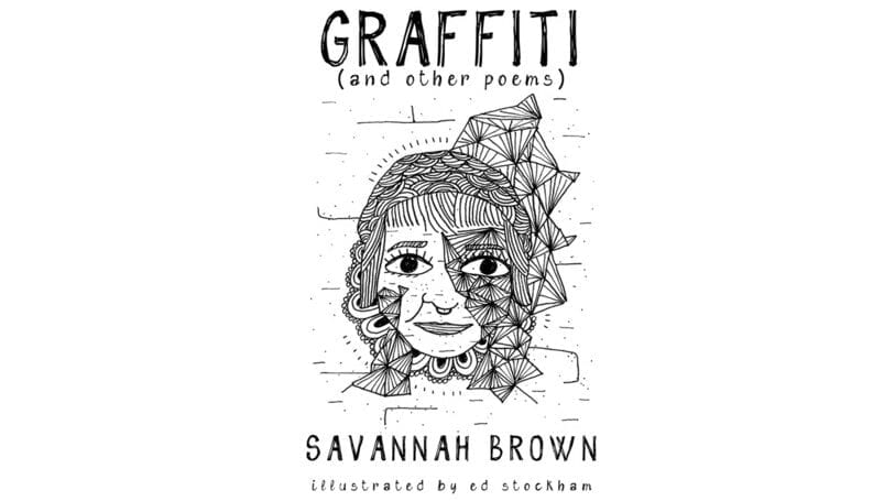 Book By My Bedside: Graffiti (and other Poems) // Savannah Brown