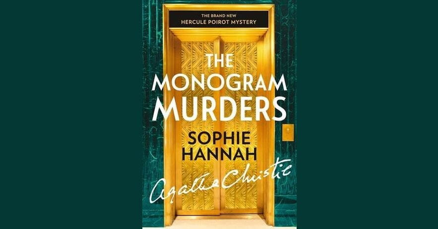 Book Review: The Monogram Murders // Sophie Hannah