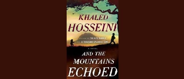 Book Review: And The Mountains Echoed // Khaled Hosseini