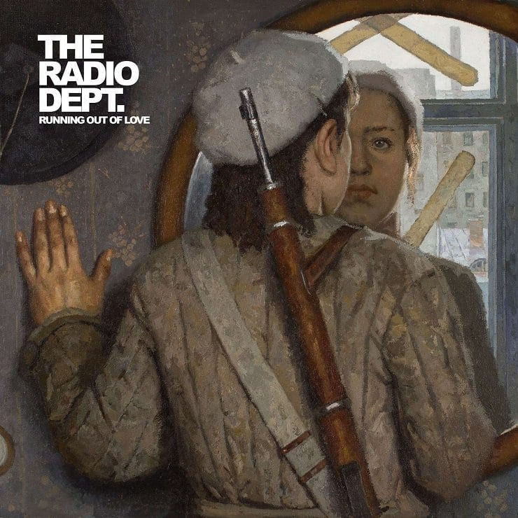 Album Review: The Radio Dept. // Running Out of Love