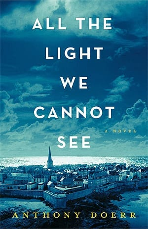 Book Review : All The Light We Cannot See // Anthony Doerr