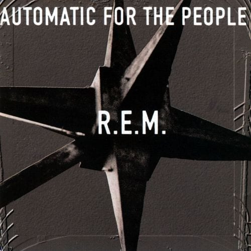 Consider Yourself Served: R.E.M.'s 'Automatic for the People' Turns 25