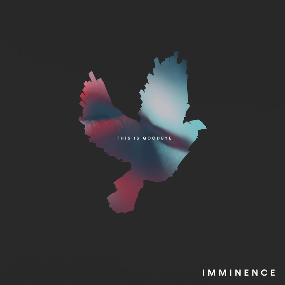 Album Review: This is Goodbye // Imminence