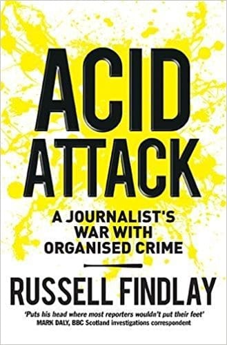 Book Review: Acid Attack // Russell Findlay