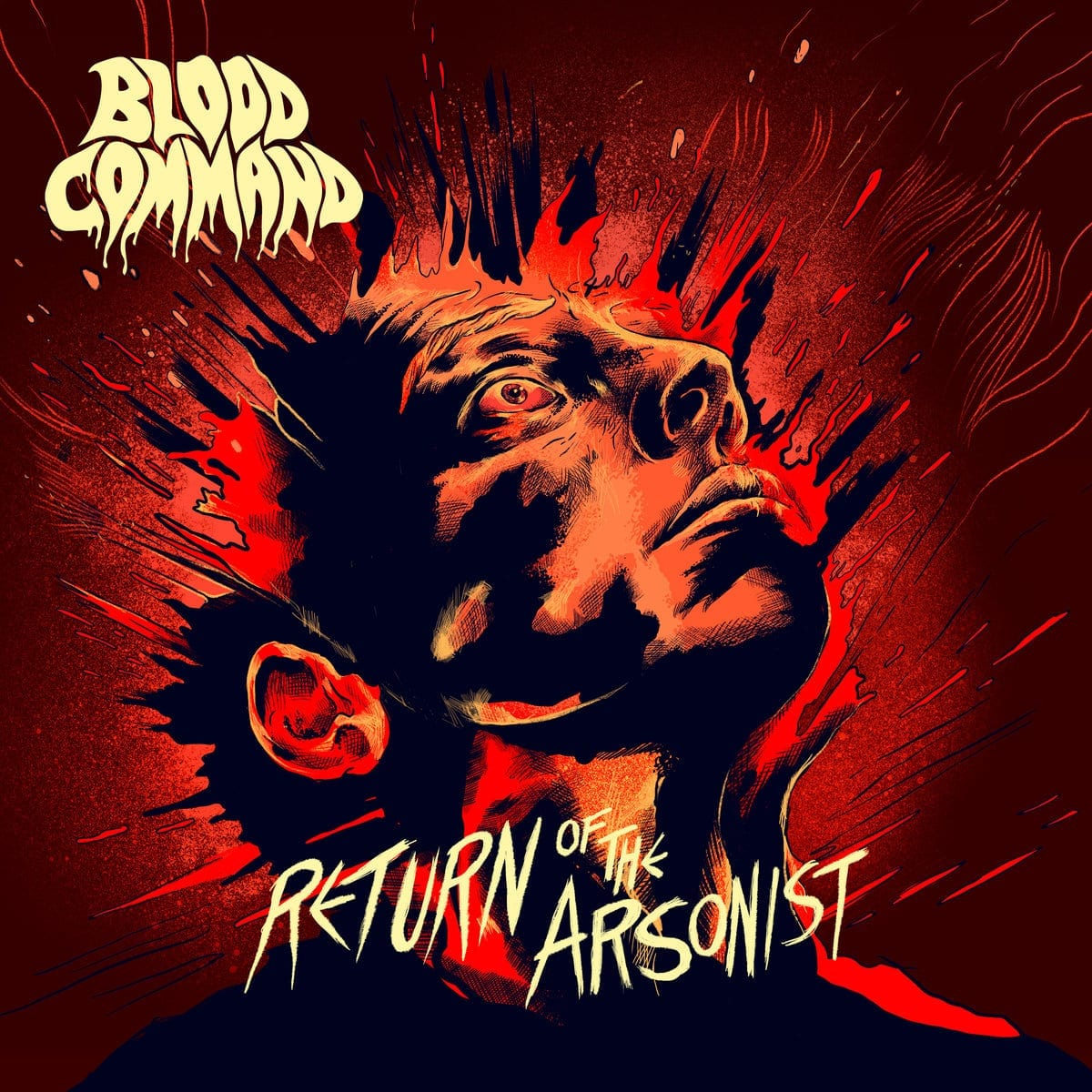 EP Review: Return of the Arsonist // Blood Command