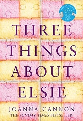 Book Review: Three Things About Elsie // Joanna Cannon
