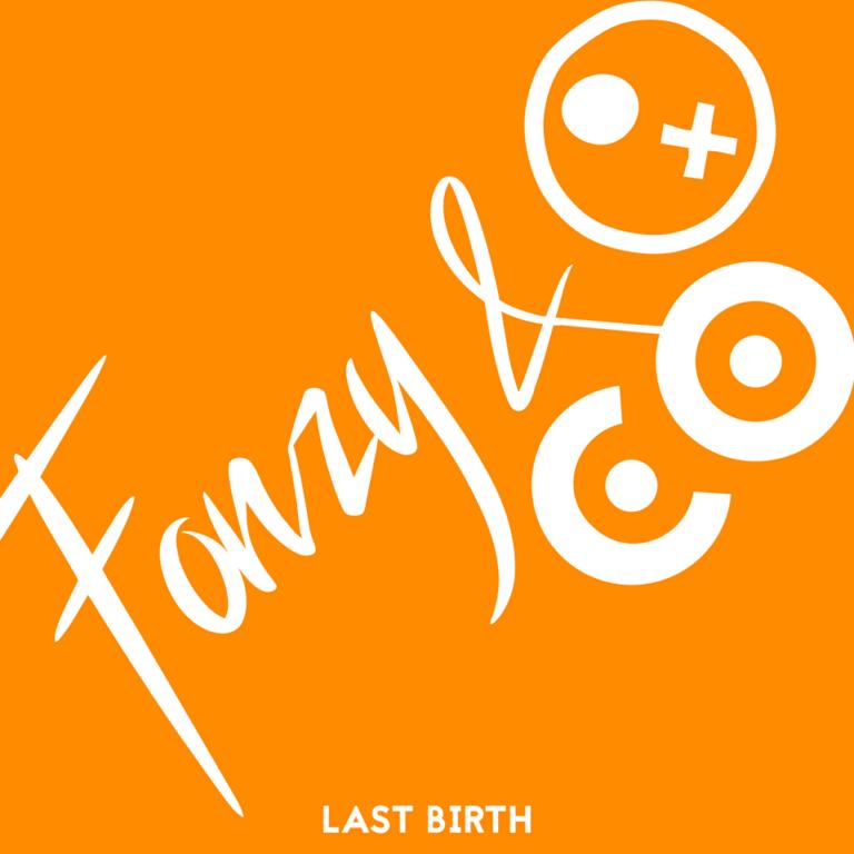 EP Review: Last Birth // Fonzy & Company