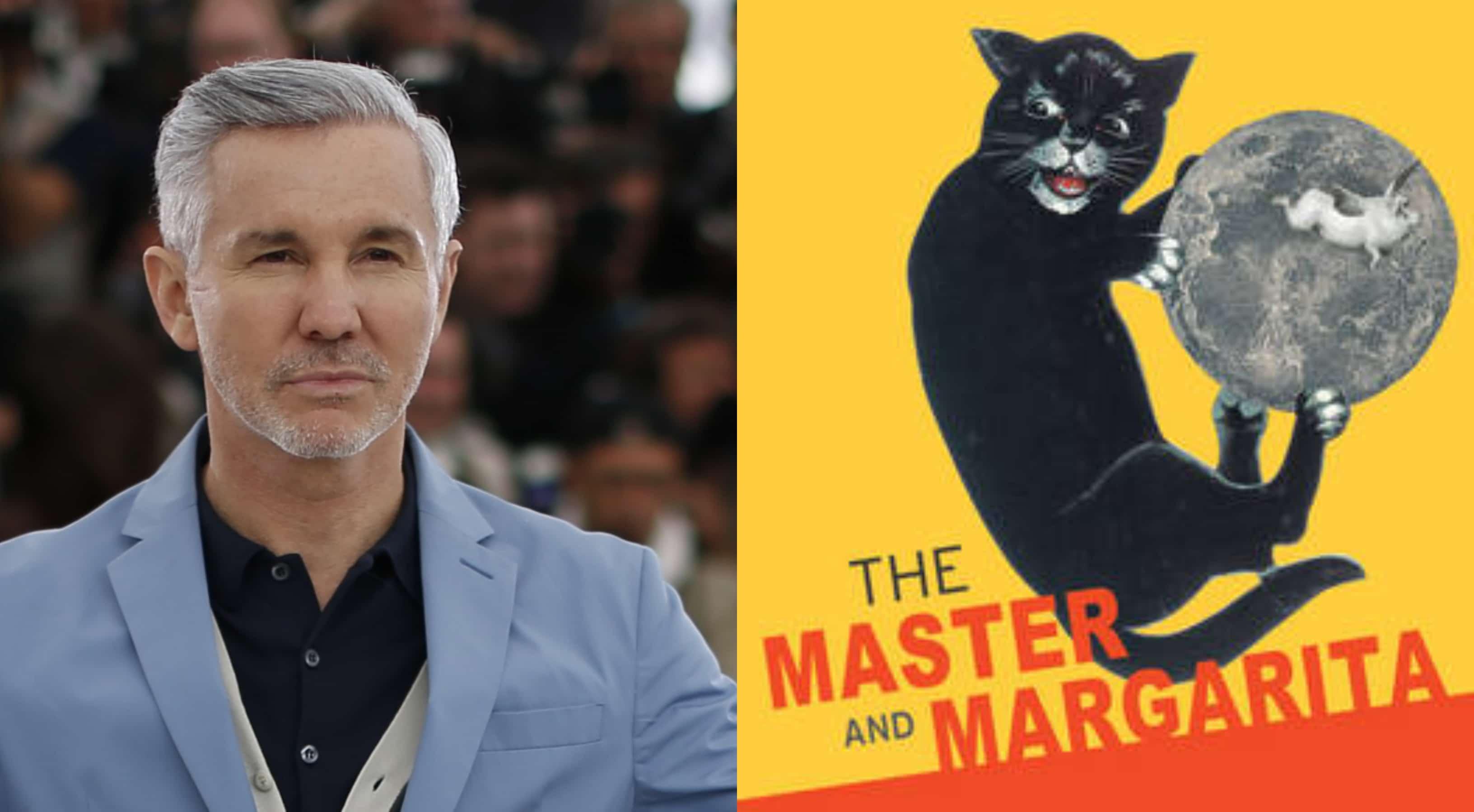 Film News: Baz Luhrmann set to adapt 'The Master and Margarita'