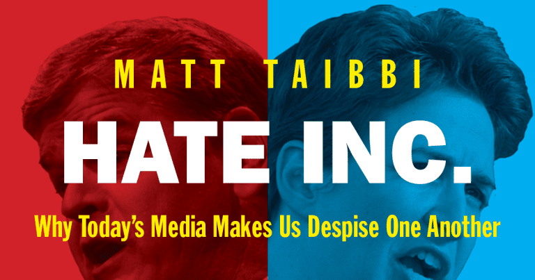 Book Review: Hate Inc.: Why Today's Media Makes Us Despise One Another // Matt Taibbi