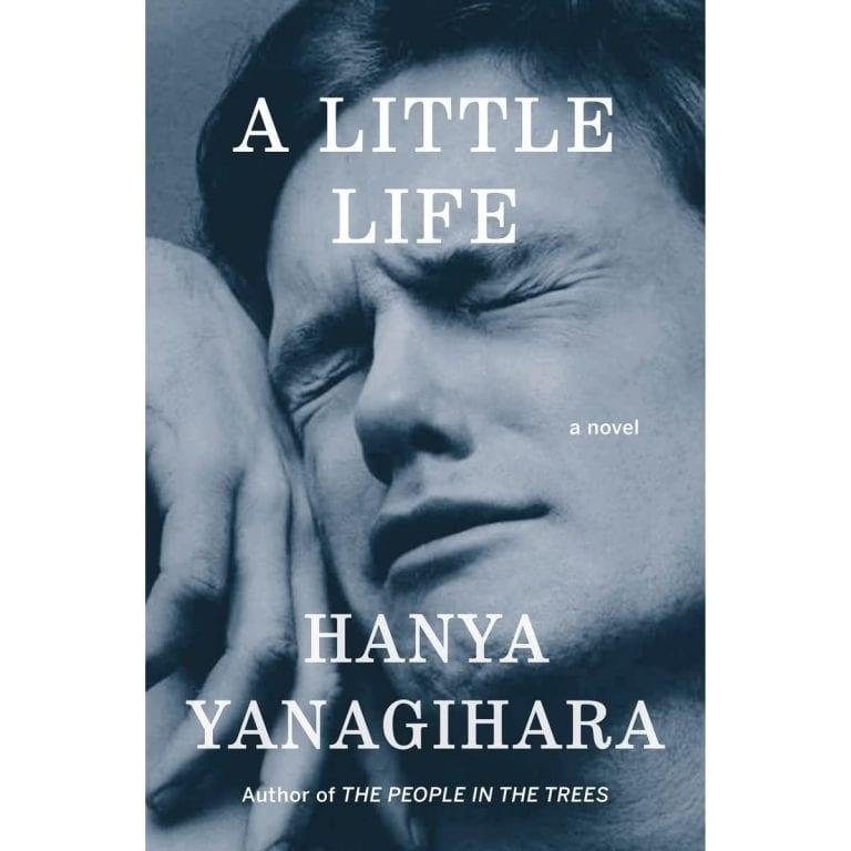 Book Review: A Little Life // Hanya Yanagihara