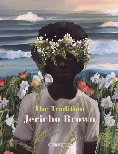 Book Review: The Tradition // Jericho Brown