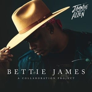 Jimmie Allen – Collaborative EP 'Bettie James' Out Today