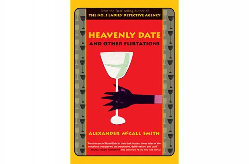Book Review: Heavenly Date and Other Flirtations // Alexander McCall Smith