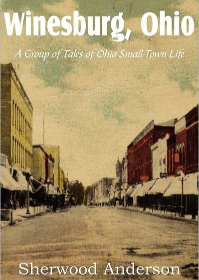 Book Review: Winesburg, Ohio // Sherwood Anderson