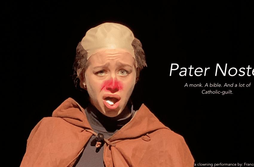 Theatre Review: Pater Noster // Francesca Caruso