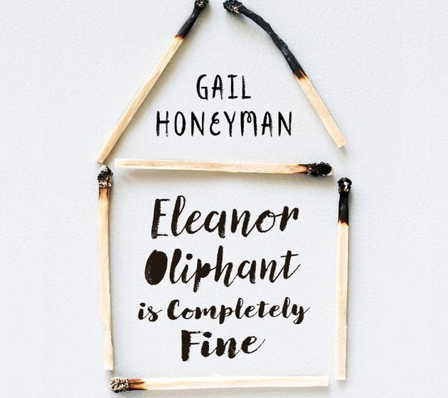 Book By My Bedside: Eleanor Oliphant is Completely Fine // Gail Honeyman