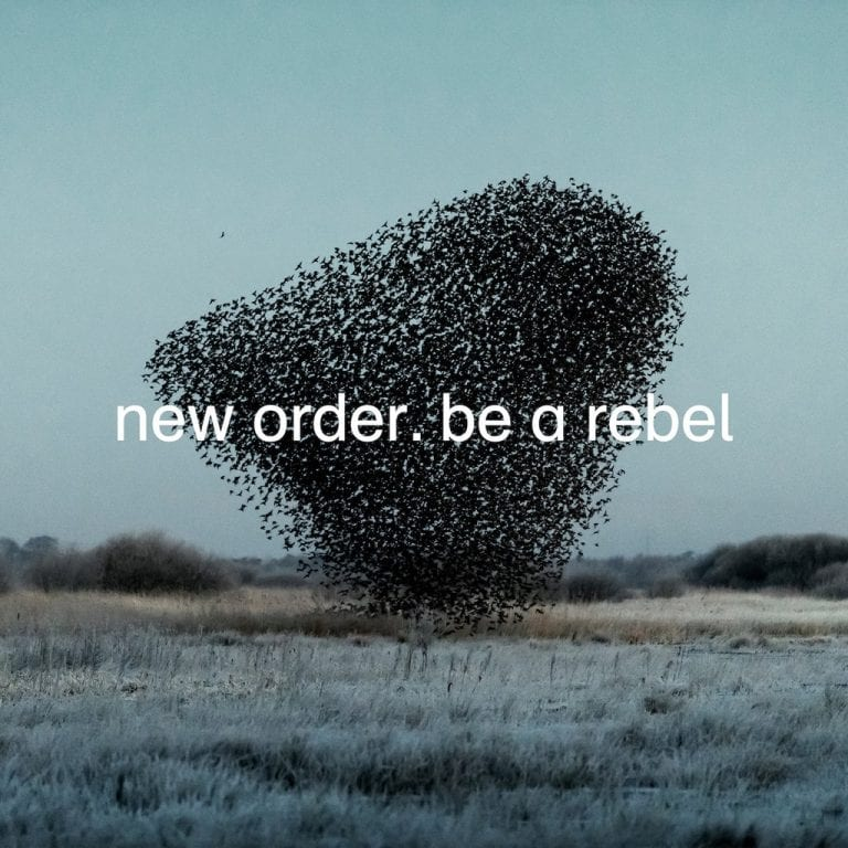 Track Review: Be a Rebel // New Order