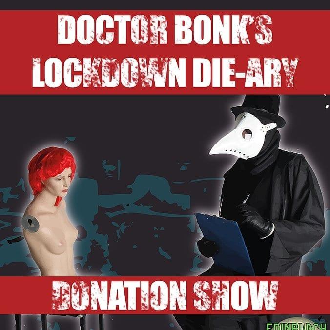 Theatre Review: Doctor Bonk's Lockdown Die-ary // Edinburgh Horror Festival