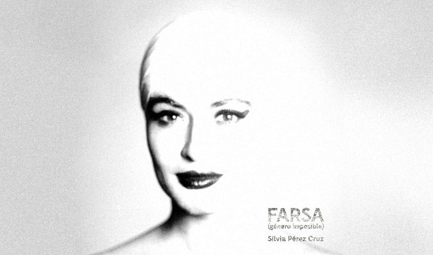 Album Review: Farsa (género imposible) // Sílvia Pérez Cruz
