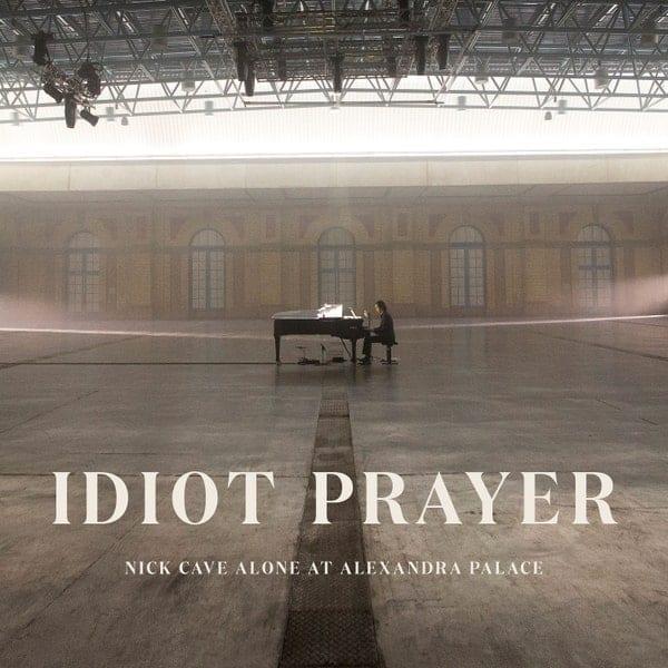 Album Review:  Idiot Prayer—Nick Cave Alone at Alexandra Palace // Nick Cave