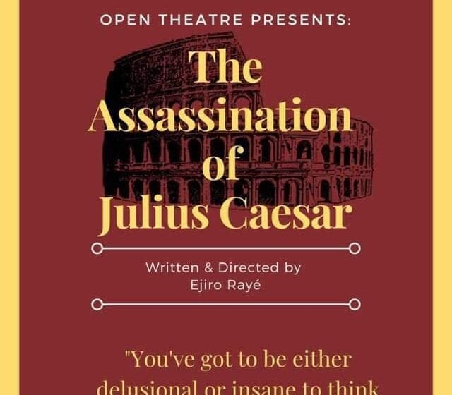 Theatre Review: The Assassination of Julius Caesar // Open Theatre