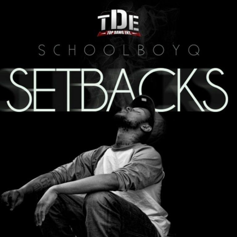 Blast From The Past: Setbacks // Schoolboy Q