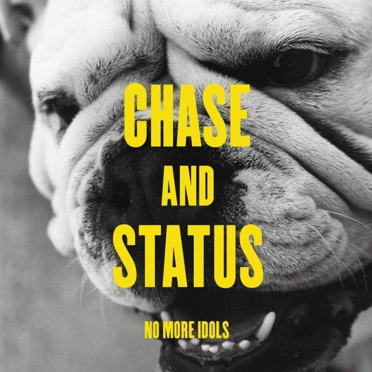 Blast from the Past: No More Idols // Chase & Status