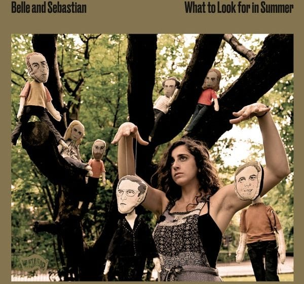 Album Review: What to Look for in Summer // Belle and Sebastian