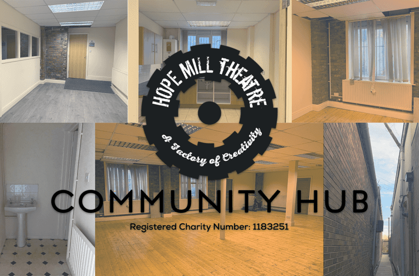 Hope Mill Theatre Launch Community Hub And Local Studio Theatre