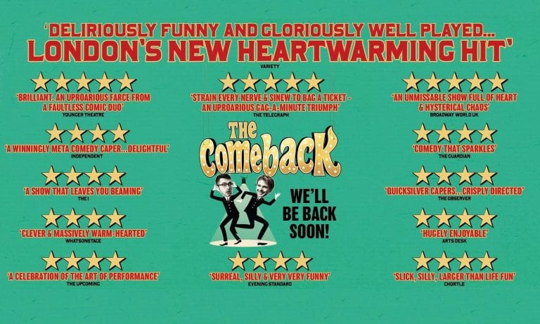 'The Comeback' Returns To West End
