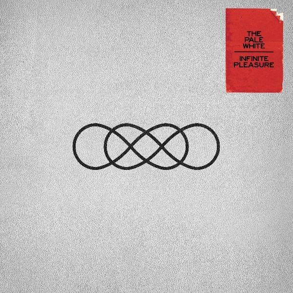 Album Review: Infinite Pleasure // The Pale White